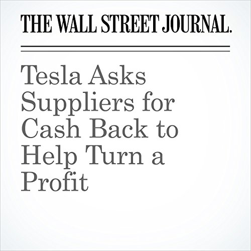 Tesla Asks Suppliers for Cash Back to Help Turn a Profit copertina