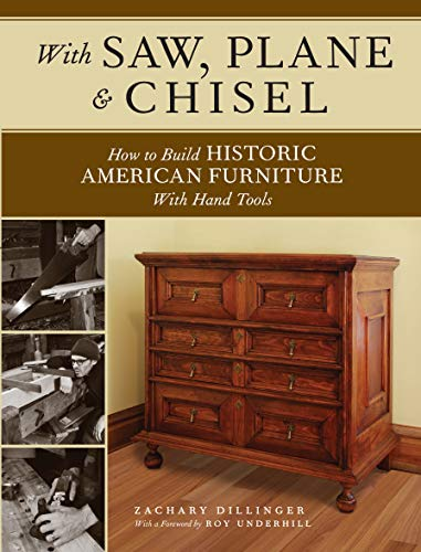 Compare Textbook Prices for With Saw, Plane and Chisel: Building Historic American Furniture With Hand Tools  ISBN 9781440343391 by Dillinger, Zachary,Underhill, Roy