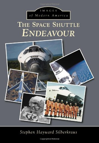 The Space Shuttle Endeavour (Images of Modern America)