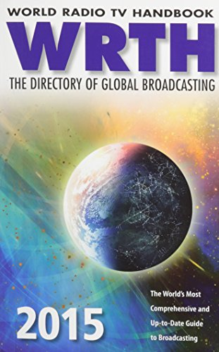 Compare Textbook Prices for World Radio TV Handbook 2015: The Directory of Global Broadcasting 69th ed. Edition ISBN 9780955548178 by WRTH Editors