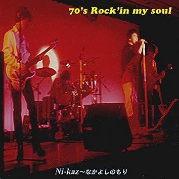 70's Rock'in my soul