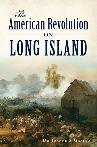 The American Revolution on Long Island (Military)