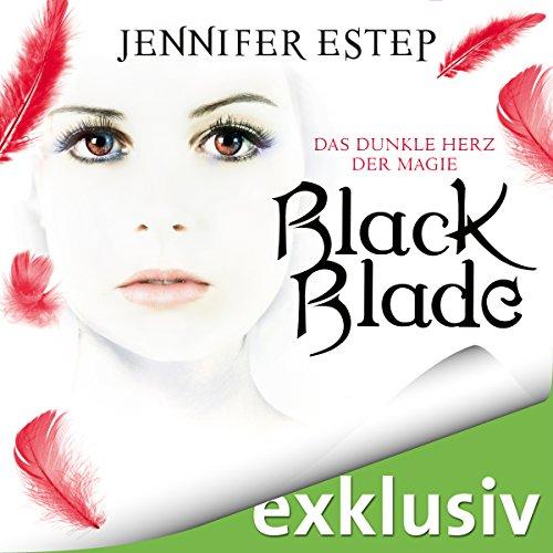 Black Blade: Das dunkle Herz der Magie (Black Blade 2) Titelbild