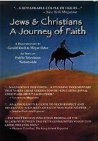 Jews & Christians a Journey of Faith [DVD] [Import]