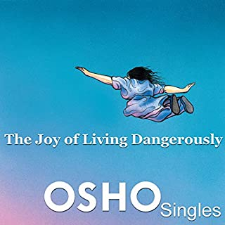 The Joy of Living Dangerously audiobook cover art