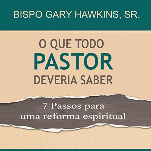 O Que Todo Pastor Deveria Saber [What Every Shepherd Should Know] cover art