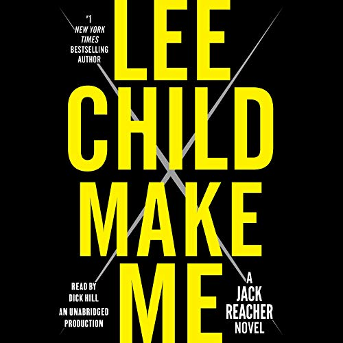 Make Me     A Jack Reacher Novel              By:                                                                                                                                 Lee Child                               Narrated by:                                                                                                                                 Dick Hill                      Length: 14 hrs and 3 mins     8,500 ratings     Overall 4.3