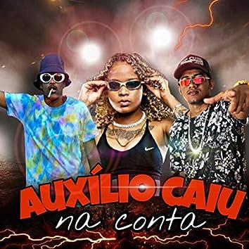 Auxílio Caiu na Conta (feat. Mc Phosco & Mc Dricka) (Brega Funk)