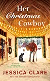 Her Christmas Cowboy (The Wyoming Cowboys Series)