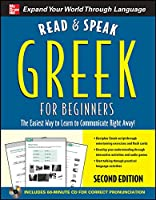 Read & Speak Greek for Beginners: The Easiest Way to Learn to Communicate Right Away! (Read and Speak Languages for Beginners)