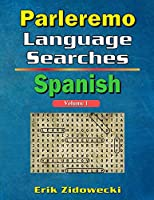 Parleremo Language Searches Spanish - Volume 1