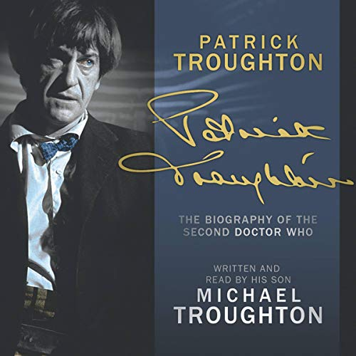 Patrick Troughton: The Biography  By  cover art