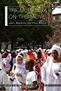 The Muridiyya on the Move: Islam, Migration, and Place Making