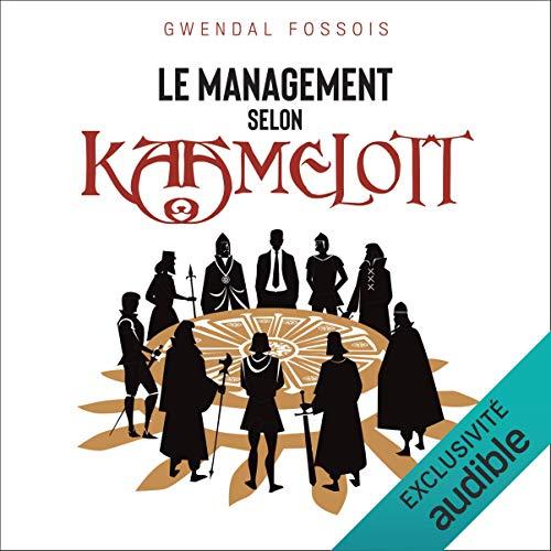 Couverture de Le management selon Kaamelott