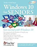 Windows 10 for Seniors: Get Started with Windows 10 (Computer Books for Seniors series)