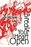 The Love Story Journal: Break Your Heart Open: The Art of Transformation (1) (Volume)
