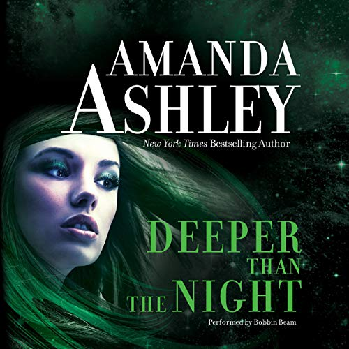 Deeper Than the Night Audiobook By Amanda Ashley cover art