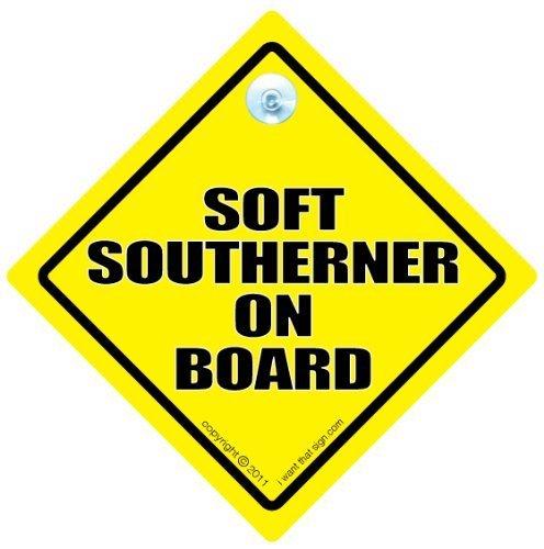 Soft Southerner à bord doux Southerner Panneau de voiture Motif voiture Inscription Funny, en voiture, North South, autocollant, diviser Plaque Bébéà bord, blague voiture de conduite en forme de signe