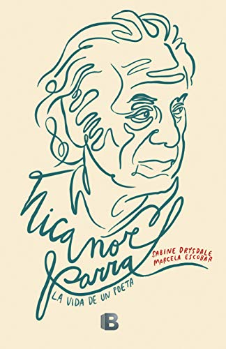Nicanor Parra (Spanish Edition)