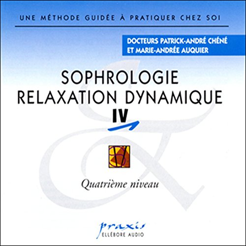 Sophrologie - Relaxation dynamique 4 audiobook cover art