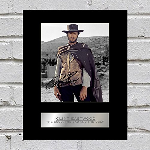 iconic pics Clint Eastwood Signed Mounted Photo Display The Good, The Bad and The Ugly