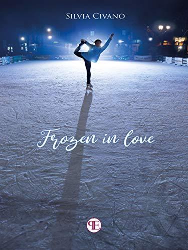 Frozen in love eBook: Silvia Civano: Amazon.it: Kindle Store