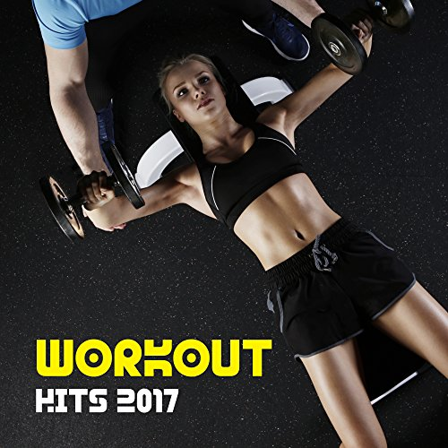 Workout Hits 2017 – Music for Fitness, Gym, Run Training, Good Energy, Stress Free, Running Music