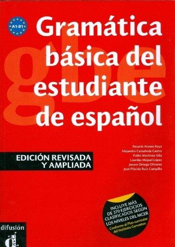 Gramatica basica del estudiante de espanol (Spanish Edition) by Rosario Alonso Raya, Alejandro Castaneda Castro, Pablo Marti (2009) Paperback