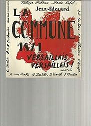 La Commune 1871 Versaillais Versaillais ! Climat 1968