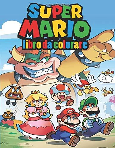 Super Mario Libro Da Colorare: fantastico libro da colorare Super Mario Adventures, 55+ illustrazioni esclusive di alta qualità, per ragazzi, ragazze, bambini, adulti