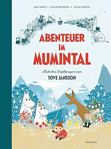 Abenteuer im Mumintal: Nach drei Erzählungen von Tove Jansson