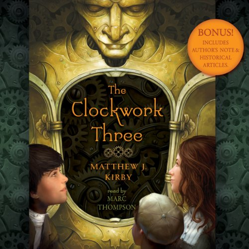 The Clockwork Three audiobook cover art