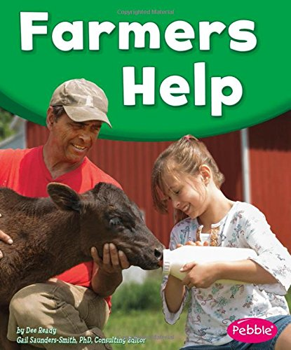 Farmers Help (Our Community Helpers)