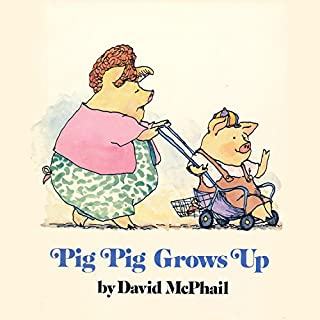 Pig Pig Grows Up cover art