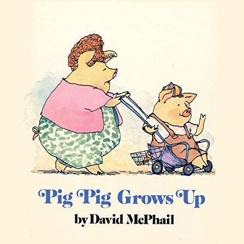 Pig Pig Grows Up audiobook cover art