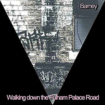 Walking down the Fulham Palace Road