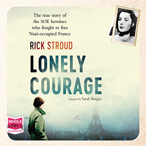 Lonely Courage audiobook cover art
