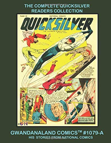 The Complete Quicksilver Readers Collection: Gwandanaland...
