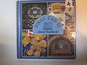 Riddles About Hanukkah (What Can It Be Series)