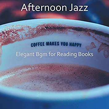 Elegant Bgm for Reading Books
