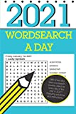 Wordsearch a Day 2021: 366 dated word search puzzles