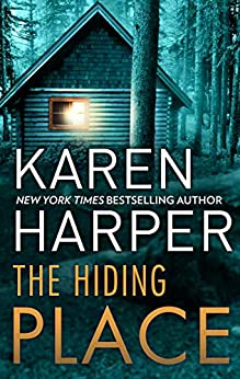 The Hiding Place by [Karen Harper]