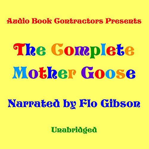 The Complete Mother Goose audiobook cover art