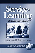 Service Learning: The Essence of the Pedagogy (Advances in Service-Learning Research Book 1)