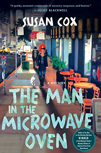 The Man in the Microwave Oven: A Mystery (Theo Bogart Mysteries Book 2)
