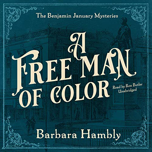A Free Man of Color Audiobook By Barbara Hambly cover art