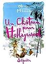 Un château pour Hollywood par Minne
