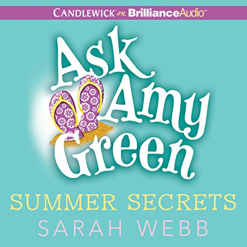 Ask Amy Green: Summer Secrets audiobook cover art