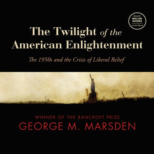 The Twilight of the American Enlightenment audiobook cover art