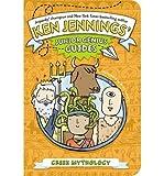Ken Jennings Ken Jennings' Junior Genius Guides Greek Mythology (Hardback) - Common